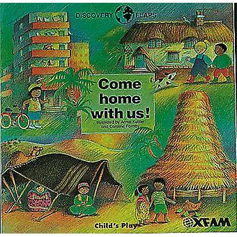 Come Home met ons door Annie Kubler - Caroline Formby - Oxfam - 9780859