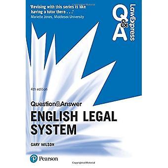 Law Express Question and Answer - English Legal System by Gary Wilson