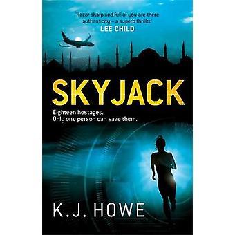 Skyjack で Skyjack - 9781472240354 本