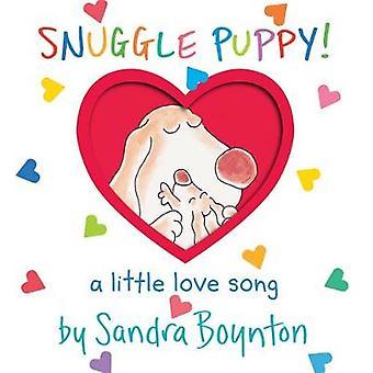 Snuggle Puppy! (Lap Edition) by Sandra Boynton - 9781523504008 Book