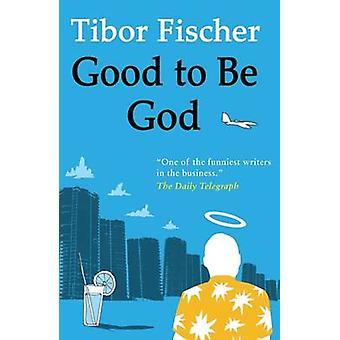 جيد أن يكون الله تيبور فيشر-كتاب 9781846880841