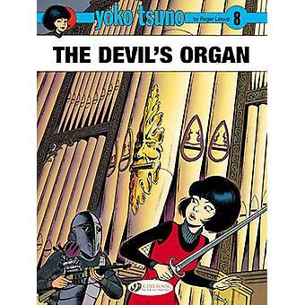Yoko Tsuno - 8 - Devil's Organ by Roger Leloup - 9781849181648 Book