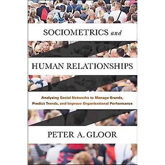 Sociometrie en menselijke relaties - analyseren van sociale netwerken te Ma
