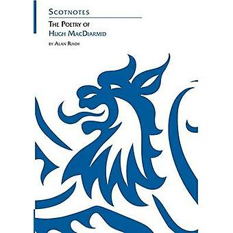The Poetry of Hugh MacDiarmid by Alan Riach - 9780948877407 Book