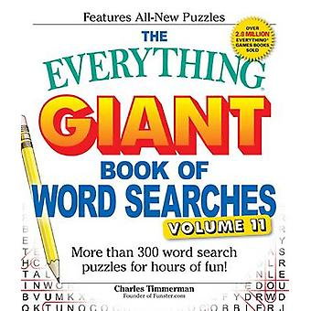 The Everything Giant Book of Word Searches - Volume 11 by Charles Timm
