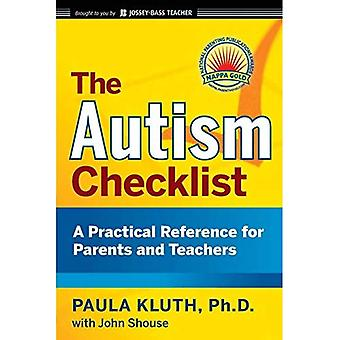 The Autism Checklist: A Practical Reference for Parents and Teachers (JB Ed: Checklist)