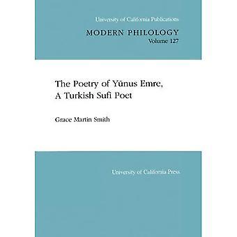 Runoutta Yunus Emre, Turkin Sufi runoilija