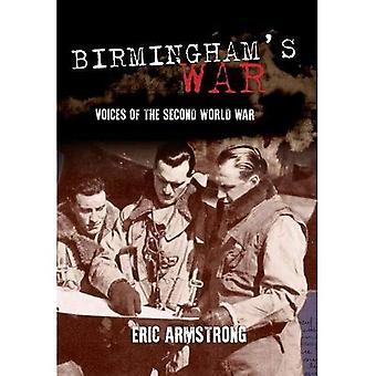 Birmingham's War: Voices of the Second World War