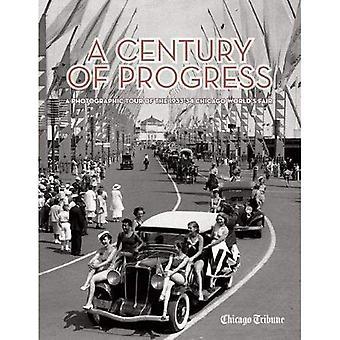 Århundre fremgang: en fotografisk rundreise 1933-34 Chicago Worlds Fair