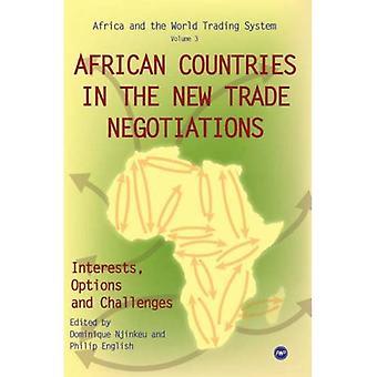 Afrikaanse landen in de nieuwe handelsbesprekingen, belangen, opties en uitdagingen