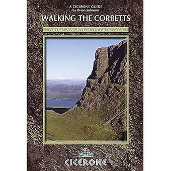 Wandelen van de Corbetts Vol 2 ten noorden van de Great Glen: Volume 2 (Cicerone wandelen gidsen)