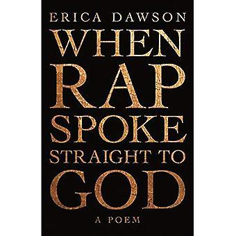 When Rap Spoke Straight to� God