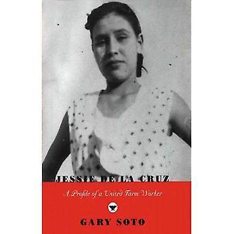 Jessie De La Cruz: En profil av en enad lantarbetare (Karen och Michael Braziller böcker)