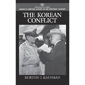 The Korean Conflict by Kaufman & Burton