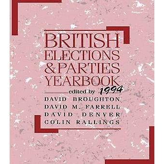 British Elections and Parties Yearbook 1994 by Broughton & David