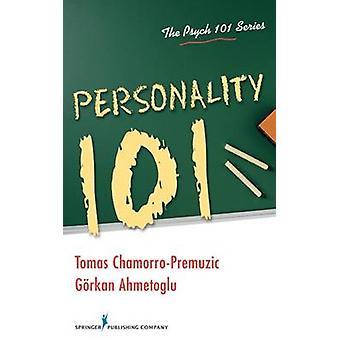 Personnalité 101 par Ahmetoglu & Gorkan & Ph.d.