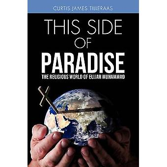 This Side of Paradise di Tilleraas & Curtis James