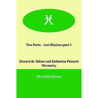 Two Poets.   Lost illusions part 1 by Balzac & Honor de