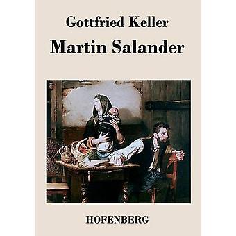 Martin Salander durch Keller & Gottfried