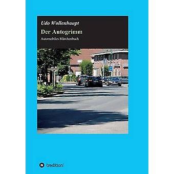 Der Autogrimm av Wollenhaupt & Udo