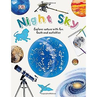 Night Sky - Explore Nature with Fun Facts and Activities by DK - 97802