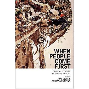 When People Come First - Critical Studies in Global Health by Joao Bie