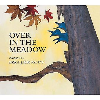 Over in the Meadow by Ezra Jack Keats - 9780785707097 Book