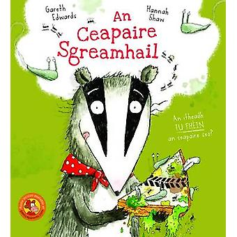 An Ceapaire Sgreamhail by Gareth Edwards - 9780861525935 Book