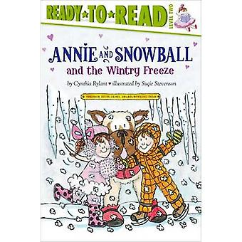 Annie and Snowball and the Wintry Freeze by Cynthia Rylant - Sucie St