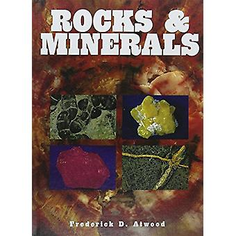 Rocks & Minerals by Frederick D. Atwood - 9781422239599 Book