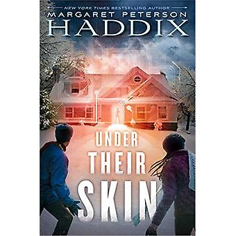 Under Their Skin by Margaret Peterson Haddix - 9781481417594 Book