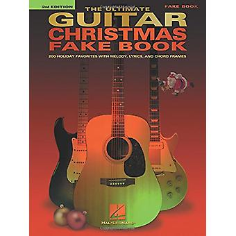 The Ultimate Guitar Christmas Fake Book - 200 Holiday Favorites by Hal