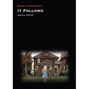 It Follows by Joshua Grimm - 9781911325581 Book