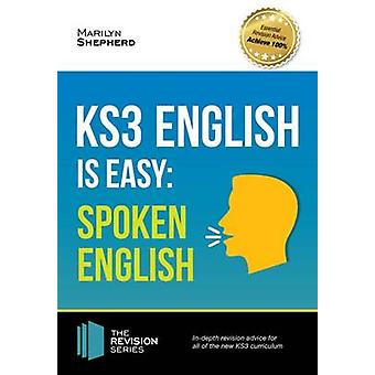 KS3 - English is Easy - Spoken English. Complete Guidance for the New