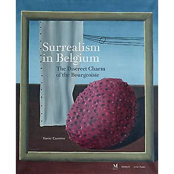 Surrealism in Belgium - The Discreet Charm of the Bourgeoisie by Xavi