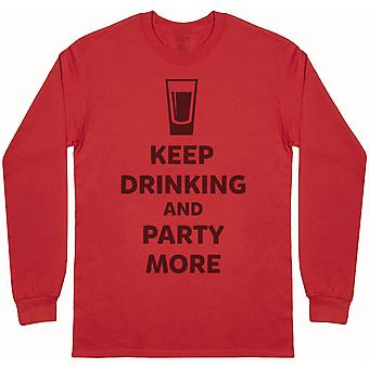 Keep Drinking and Party More - Camiseta de manga larga para hombre