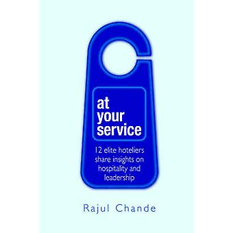 At Your Service by Chande & Rajul