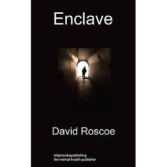 Enclave by Roscoe & David