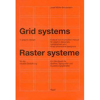 Grid Systems in Graphic Design by Josef MullerBrockmann