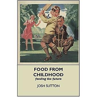 Food From Childhood par Josh Sutton