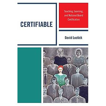 Certificeerbare leer-en nationale Bestuurscertificering door Lustick & David
