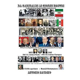 Da Garibaldi ai giorni nostri by Baudino & Antonio