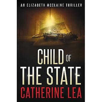 Child of the State by Lea & Catherine