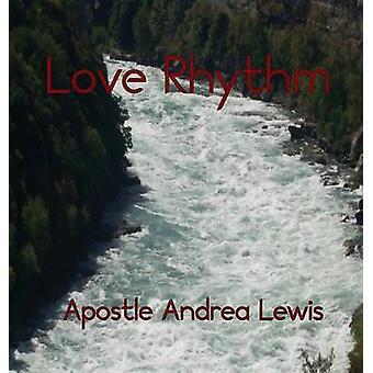 Love Rhythm by Lewis & Apostle Andrea