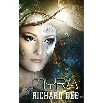 Myra by Dee & Richard