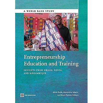 Onderwijs-en opleidings inzichten in ondernemerschap van Ghana Kenia en Mozambique door Robb & Alicia