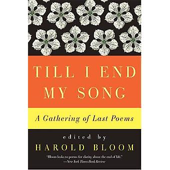 TILL I END MY SONG          PB by Bloom & Harold