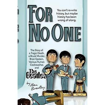 For No One by Bradley & Alan