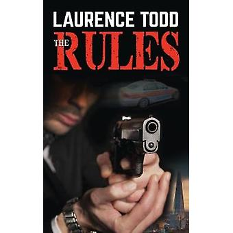 The Rules by Todd & Laurence