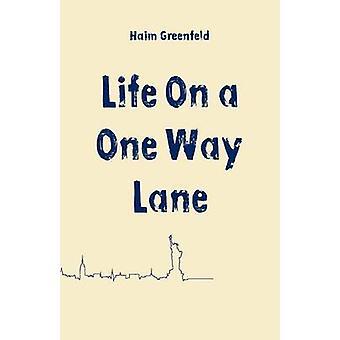 Life on a One Way Lane by Greenfeld & Haim